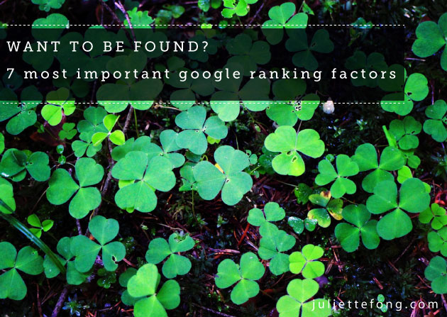 7 most important google ranking factors