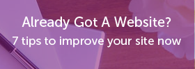 7 tips to improve your website now